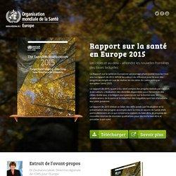 OMS - 2015 - Rapport sur la santé en Europe 2015