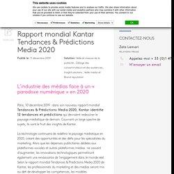 Rapport mondial Kantar Tendances & Prédictions Media 2020