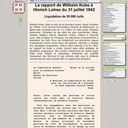 Le rapport de Wilhelm Kube à Hinrich Lohse du 31 juillet 1942