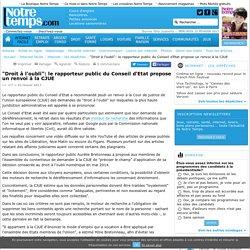 """""""Droit à l'oubli"""": le rapporteur public du Conseil d'Etat propose un renvoi à la CJUE"""