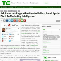 Ark Launches Rapportive-Meets-Mailbox Email App In Pivot To Marketing Intelligence