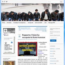 Rapporto: l'islam ha occupato lo Stato francese – Rassegna Stampa Cattolica