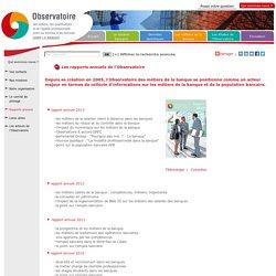 Rapports annuels de l'Observatoire des métiers de la banque