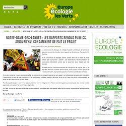 Notre-Dame-des-Landes : les rapports rendus publics aujourd'hui condamnent de fait le projet
