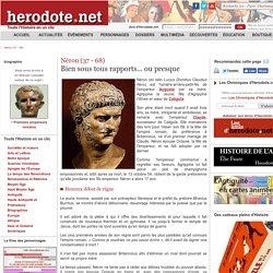 Néron (37 - 68) - Bien sous tous rapports... ou presque - Herodote.net