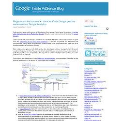 Rapports sur les boutons+1 dans les Outils Google pour les webmasters et GoogleAnalytics