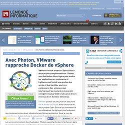 Avec Photon, VMware rapproche Docker de vSphere