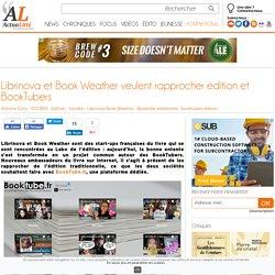 Librinova et Book Weather veulent rapprocher édition et BookTubers