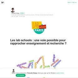 Les lab schools : une voie possible pour rapprocher enseignement et recherche ?