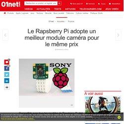 Le Rapsberry Pi adopte un meilleur module caméra pour le même prix