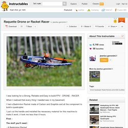 Raquette Drone or Racket Racer - All
