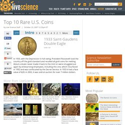 Rare U.S. Coins - History of 10 Rare American Coins
