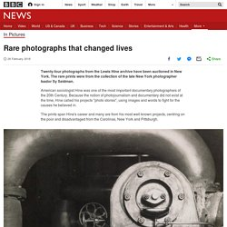 Rare photographs that changed lives