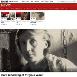 Rare recording of Virginia Woolf