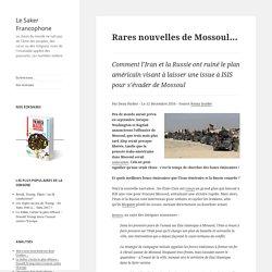 Rares nouvelles de Mossoul…