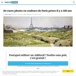 De rares photos en couleurs de Paris prises il y a 100 ans