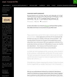 Naomi Klein nous parle de rareté et d'abondance
