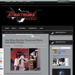 Star Wars The Old Republic: Star Wars Rarities: Donny and Marie Star Wars Tribute