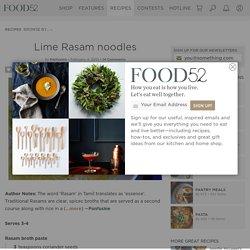 Lime Rasam noodles Recipe on Food52