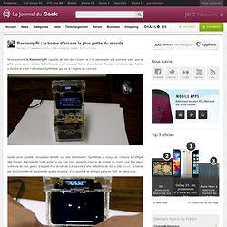 Rasberry Pi : la borne d'arcade la plus petite du monde