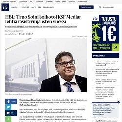 HBL: Timo Soini boikotoi KSF Median lehtiä rasistivihjausten vuoksi - Timo Soini - Politiikka
