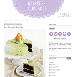 raspberri cupcakes: Mint Chocolate Chip Cake