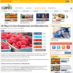 5 Surprising Reasons to Eat Raspberries and Blackberries + 20 Raspberry Recipes
