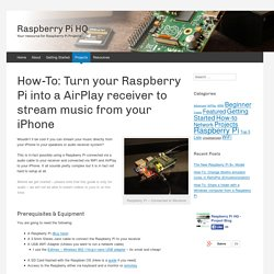 How-To: Turn your Raspberry Pi into a AirPlay receiver to stream music from your iPhone