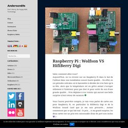 Raspberry Pi : Wolfson VS HifiBerry Digi