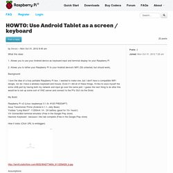 HOWTO: Use Android Tablet as a screen / keyboard