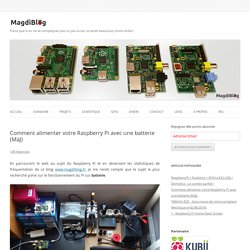 Raspberry Pi sur batterie, le guide complet - MagdiBlog