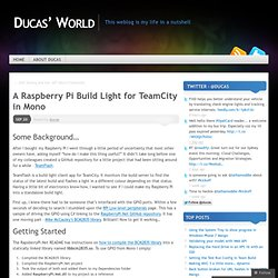 A Raspberry Pi Build Light for TeamCity in Mono