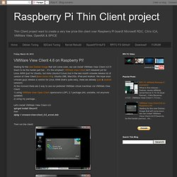 VMWare View Client 4.6 on Raspberry Pi!