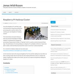 Raspberry PI Hadoop Cluster - Jonas Widriksson