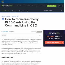 How to Clone Raspberry Pi SD Cards Using the Command Line in OS X - Envato Tuts+ Computer Skills Article