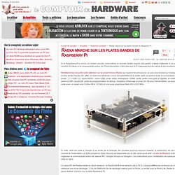Radxa marche sur les plates bandes de Raspberry Pi
