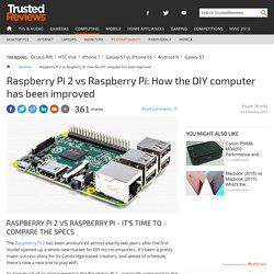Raspberry Pi 2 vs Raspberry Pi: How the DIY computer has been improved