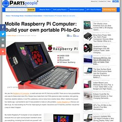 Mobile Raspberry Pi Computer: Build your own portable Pi-to-Go « Technology News & DIY Tutorials