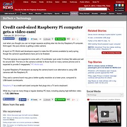 Credit card-sized Raspberry Pi computer gets a video cam! | SciTech | GMA News Online