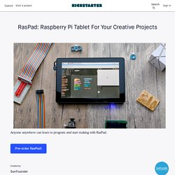 Raspad: Raspberry Pi Tablet For Your Creative Projects by SunFounder
