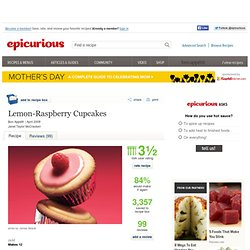 Lemon-Raspberry Cupcakes Recipe at Epicurious