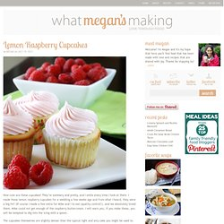 Lemon Raspberry Cupcakes - What Megan's Making