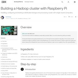 Building a Hadoop cluster with Raspberry Pi - developerWorks Recipes