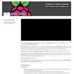 Raspberry Digital Signage: easy digital signage with a Raspberry Pi