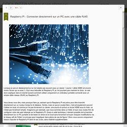 Raspberry Pi - Connecter directement sur un PC avec une câble RJ45