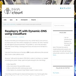 Raspberry Pi with Dynamic-DNS using Cloudflare - Blah, Cloud.