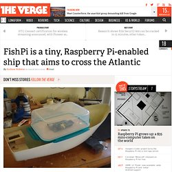 FishPi is a tiny, Raspberry Pi-enabled ship that aims to cross the Atlantic
