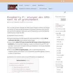 Raspberry Pi : envoyer des SMS sans 3G et gratuitement