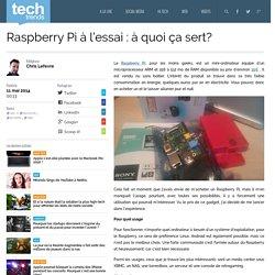 Raspberry Pi à l'essai : à quoi ça sert? - GloseMedia