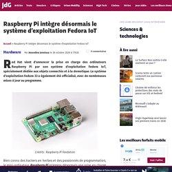 Raspberry Pi officialise Fedora IoT, son nouveau système d'exploitation